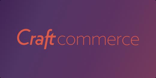 Craft CMS - Craft Commerce