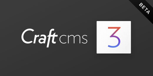 Craft CMS 3 Beta